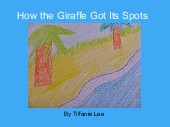 How the Giraffe Got Its Spots